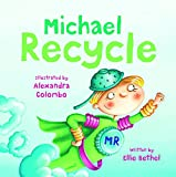 img - for Michael Recycle book / textbook / text book