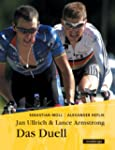 Jan Ullrich & Lance Armstrong. Das Duell