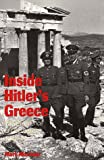 Inside Hitler's Greece: The Experience of Occupation, 1941-44 (0300065523) by Mazower, Mark