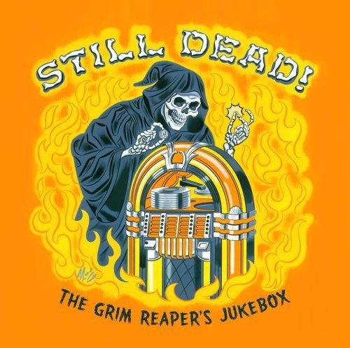 Still Dead! the Grim Reaper S Jukebox