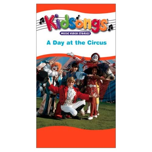 Amazon.com: Kidsongs: A Day at the Circus [VHS]: The Kidsongs Kids