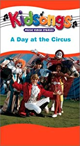 Amazon.com: Kidsongs: A Day at the Circus [VHS]: The