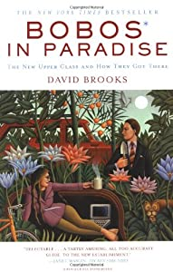"Cover of ""Bobos In Paradise: The New Uppe..."