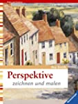 Perspektive: Zeichnen und malen