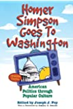 Homer Simpson Goes to Washington: American Politics through Popular Culture