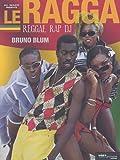 echange, troc Bruno Blum - Le Ragga