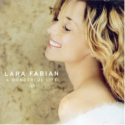 Lara Fabian - Wonderful Life - Zortam Music