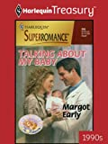 img - for Talking about My Baby (Harlequin Super Romance) book / textbook / text book