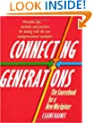 Connecting Generations: The Sourcebook for a New Workplace