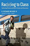 img - for Rac(e)ing to Class: Confronting Poverty and Race in Schools and Classrooms book / textbook / text book