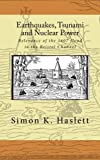 img - for Earthquakes, Tsunami and Nuclear Power: Relevance of the 1607 flood in the Bristol Channel by Simon K Haslett (2011-10-30) book / textbook / text book