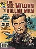img - for The Six Million Dollar Man Vol. 2, No. 7 : November 1977 book / textbook / text book