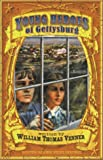 img - for Young Heroes of Gettysburg book / textbook / text book