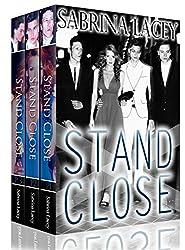 Stand Close Bundle: Part 1-3 (English Edition)