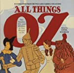 All Things Oz: The Wonder, Wit, and W...