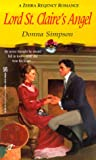 img - for Lord St. Claire's Angel (Zebra Regency Romance) book / textbook / text book
