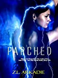 img - for Parched, A Vampire Romance (Parched, Book 1) book / textbook / text book