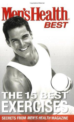 Men's Health Best The 15 Best Exercises