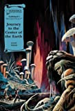 Journey to the Center of the Earth (Illus. Classics) HARDCOVER (Saddlebacks Illustrated Classics)