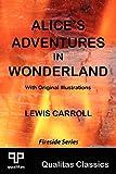 Alice's Adventures in Wonderland (Qualitas Classics) (Qualitas Classics. Fireside)