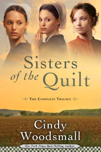 Cindy Woodsmall - Sisters of the Quilt