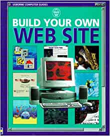 Build Your Own Website Usborne Computer Guides Amazon