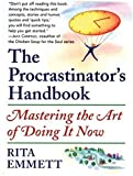 cover of The Procrastinator's Handbook: Mastering the Art of Doing It Now