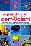 Le grand livre du cerf-volant