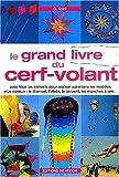echange, troc G Spini - Le grand livre du cerf-volant