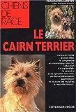 echange, troc Françoise Lladères - Le cairn terrier