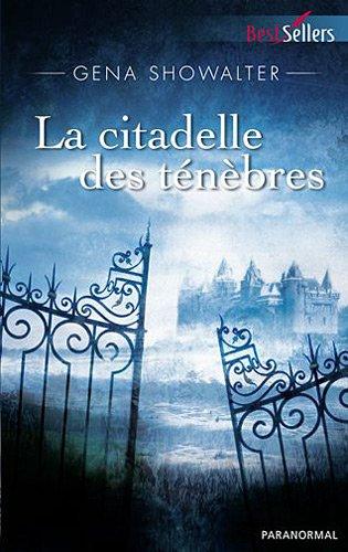 La citadelle des ténèbres (Les seigneurs de l'ombre, #1)