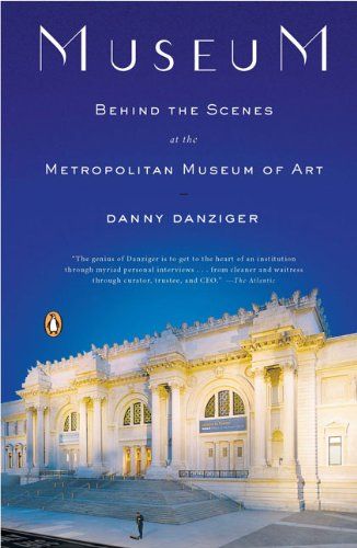 Museum: Behind the Scenes at the Metropolitan Museum of Art