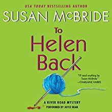 To Helen Back: A River Road Mystery, Book 1 (       UNABRIDGED) by Susan McBride Narrated by Joyce Bean