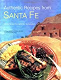 img - for Authentic Recipes from Santa Fe (Authentic Recipes Series) book / textbook / text book