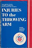 Injuries to the Throwing Arm (0721614167) by Zarins, Bertram