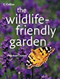 The Wildlife-Friendly Garden (0007215975) by Chinery, Michael