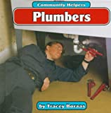 img - for Plumbers (Community Helpers (Bridgestone Books)) book / textbook / text book
