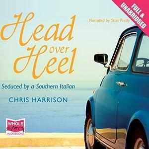 Head Over Heel | [Chris Harrison]