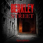 Berkley Street: Berkley Street Series, Book 1   Ron Ripley