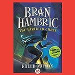 Bran Hambric: The Farfield Curse | Kaleb Nation
