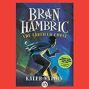 Bran Hambric: The Farfield Curse   [Kaleb Nation]