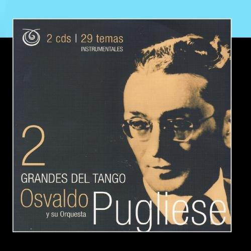 Osvaldo Pugliese - tango #2 - Zortam Music
