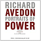 RICHARD AVEDON:  PORTRAITS OF POWER ~ Richard Avedon