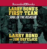 img - for Larry Bond's First Team: Soul of the Assassin book / textbook / text book