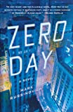 Zero Day: A Novel