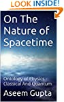 On The Nature of Spacetime: Ontology...