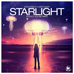 Starlight (Could You Be Mine) [Otto Knows Remix]