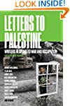 Letters to Palestine: Writers Respond...