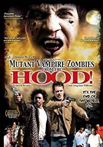 Mutant Vampire Zombies From The 'hood!
