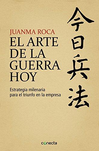 EL ARTE DE LA GUERRA HOY